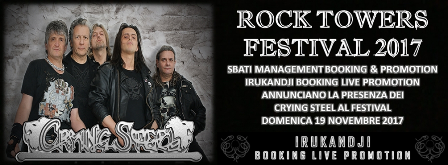 Annunciata la data dei Crying Steel @Rock Towers Festival